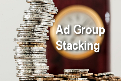 Ad Group Stacking